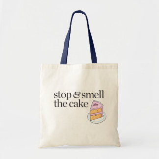 Stop & Smell the Cake Tote Bag