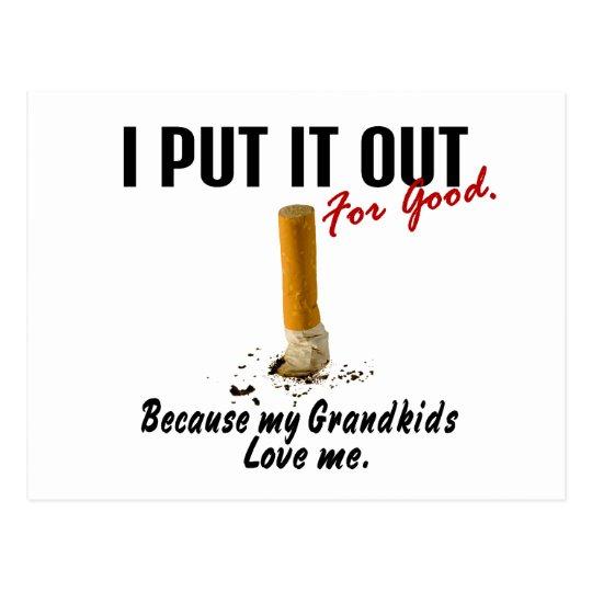 Stop Smoking I Put It Out Grandkids Love Me Postcard