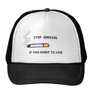 Stop Smoking If You Want To Live Trucker Hat