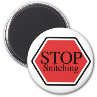 stop snitching 2 inch round magnet