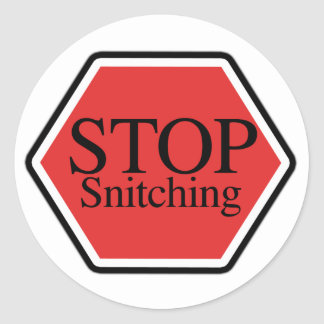 stop snitching classic round sticker