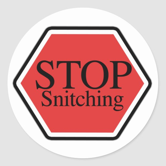 stop snitching classic round sticker