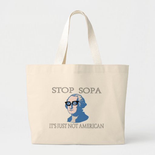 Stop SOPA It's Just Not American Canvas Bag