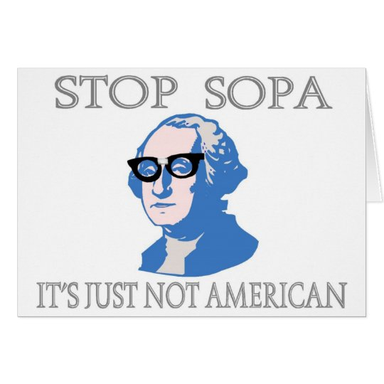 Stop SOPA It's Just Not American Card