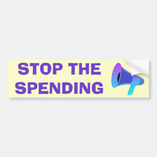 Stop Spending Bumper Sticker Car Bumper Sticker