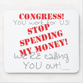 Stop Spending - Congress Mouse Pads