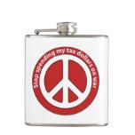 Stop Spending my Tax Dollars on War Flasks