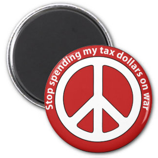 Stop Spending my Tax Dollars on War Magnet