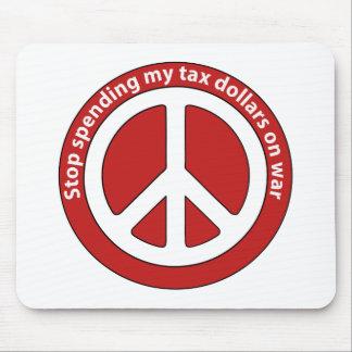 Stop Spending my Tax Dollars on War Mousepad