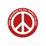Stop Spending my Tax Dollars on War Postcard