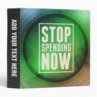 Stop Spending Now 3 Ring Binder