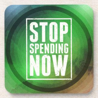 Stop Spending Now Beverage Coaster