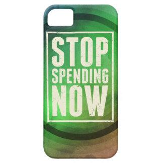 Stop Spending Now iPhone 5 Case
