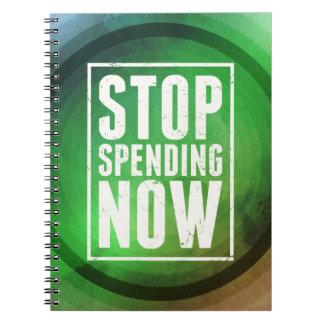 Stop Spending Now Notebook