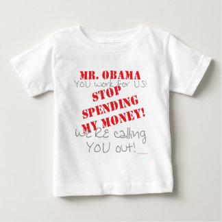 Stop Spending - Obama Baby T-Shirt