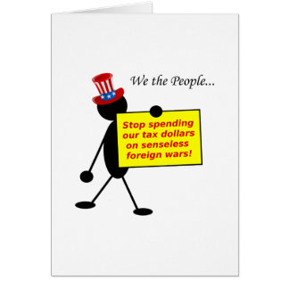 Stop Spending Our Tax Dollars on Senseless Wars Card