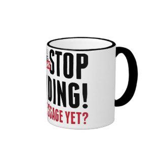 Stop Spending. Stop Spending. Stop Spending! Coffee Mug