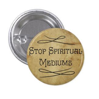 Stop Spiritual Mediums Pinback Button