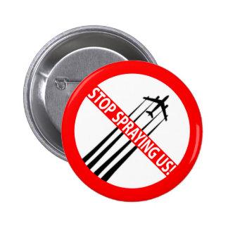 Stop Spraying Us - Ban Geoengineering Pinback Button