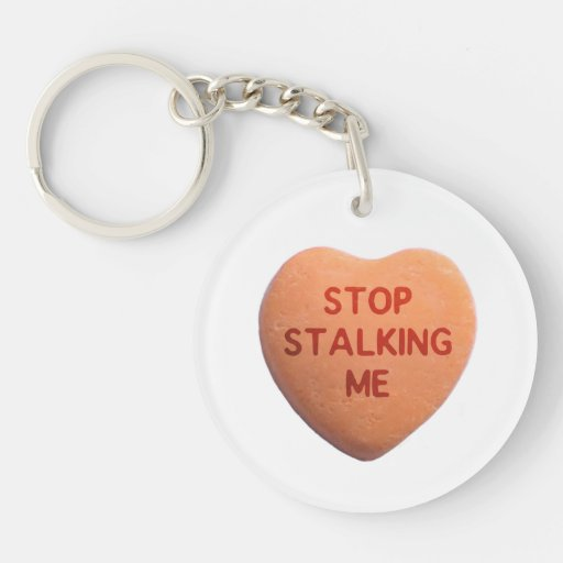 Stop Stalking Me Orange Candy Heart Acrylic Key Chains