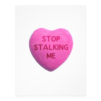 Stop Stalking Me Pink Candy Heart Flyer Design