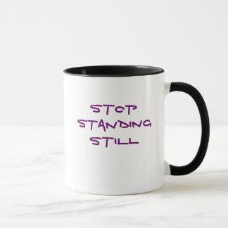 Stop Standing Still Mug