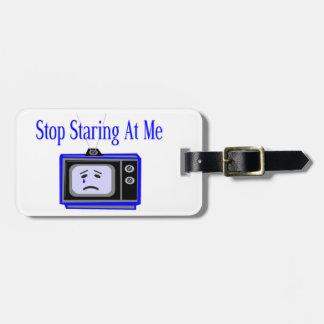 Stop Staring At Me Television Set Bag Tag