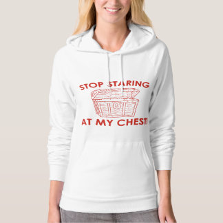 Stop Staring At My Chest Hooded Pullover