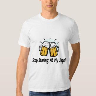 Stop Staring At My Jugs Tee Shirt