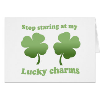 STOP STARING AT MY LUCKY CHARMS GREETING CARD