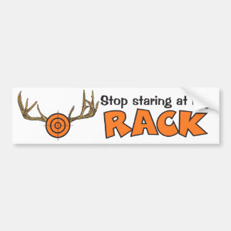 Stop Staring At My Rack Bumper Sticker