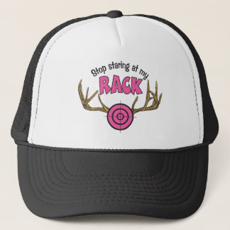 Stop Staring At My Rack Trucker Hat
