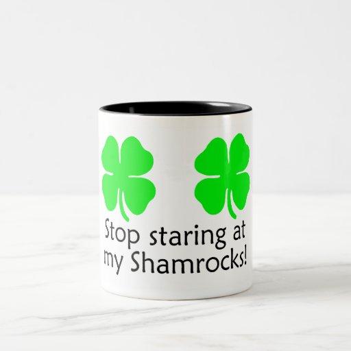 Stop Staring At My Shamrocks Coffee Mug