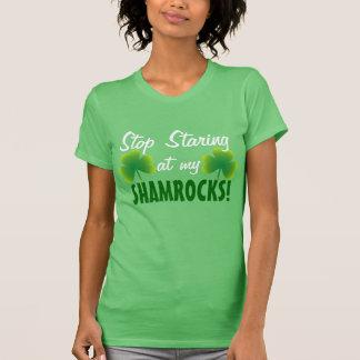 Stop Staring at my Shamrocks T-Shirt