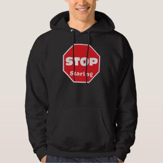 Stop staring hoodie