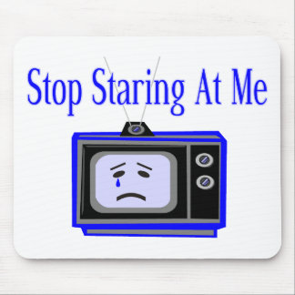 Stop Staring Mouse Pad