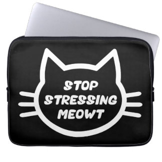 Stop Stressing Meowt - Funny Cat Computer Sleeve