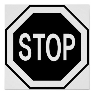 Stop Symbol Sign - Black on White