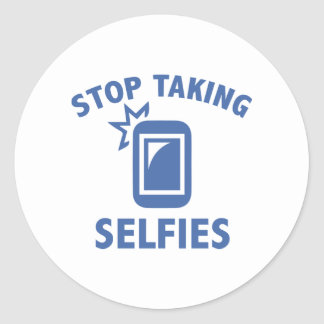 Stop Taking Selfies Classic Round Sticker