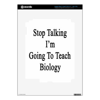 Stop Talking I'm Going To Teach Biology Decal For iPad 3