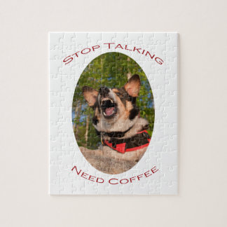 Stop Talking...Need Coffee Jigsaw Puzzle