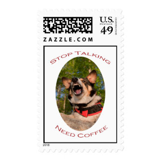 Stop Talking...Need Coffee Postage Stamp