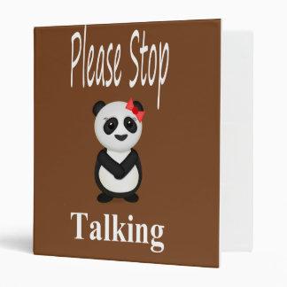 Stop Talking Panda 3 Ring Binder
