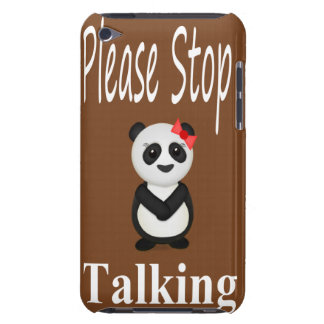 Stop Talking Panda Bear Case-Mate iPod Touch Case