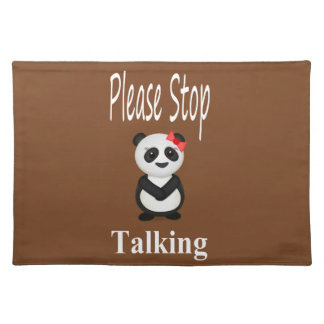 Stop Talking Panda Bear Cloth Placemat