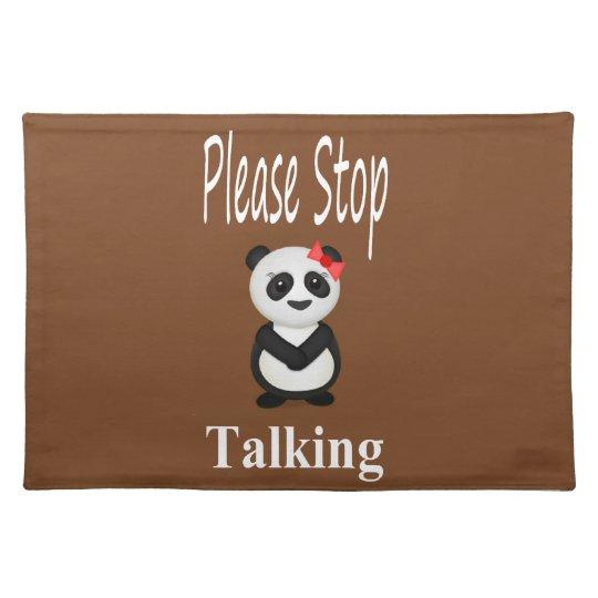 Stop Talking Panda Bear Cloth Placemat