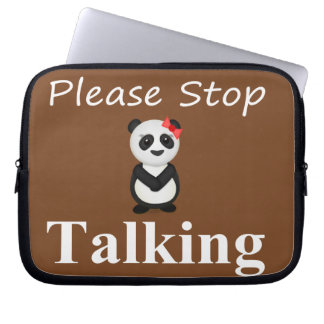 Stop Talking Panda Laptop Sleeve