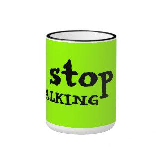 stop TALKING Ringer Mug