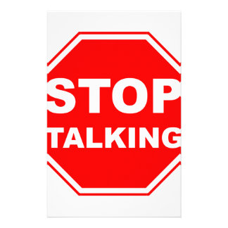 Stop Talking Sign Stationery
