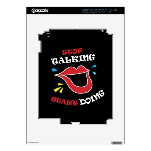 Stop talking Start doing Decal For iPad 3